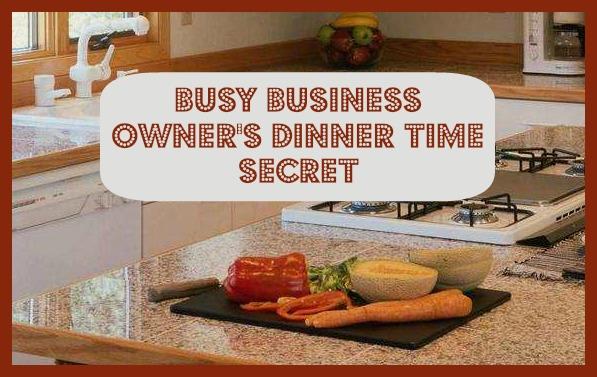 Dinner Time Secret