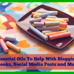 Essential Oils to Help with Blogging, Ebooks, Social Media Posts and More