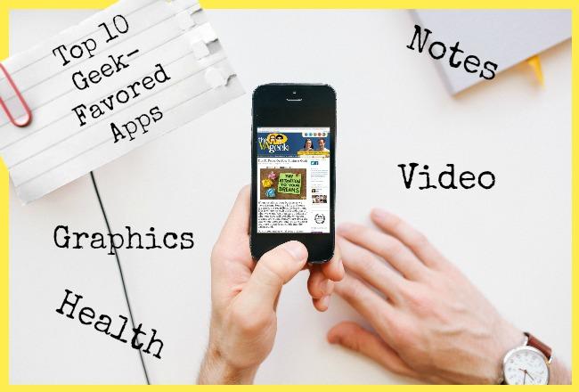 Top 10 Geek Favored Smartphone Apps