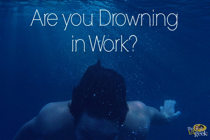 Are you Drowning in Work