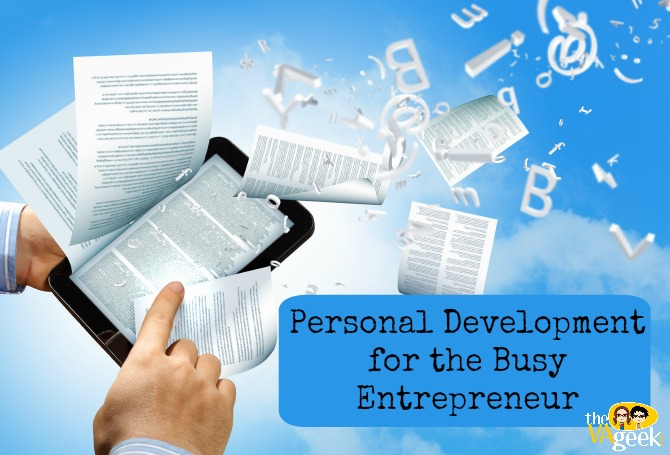 Personal Development For The Busy Entrepreneur