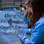 Using Facebook Groups for Accountability