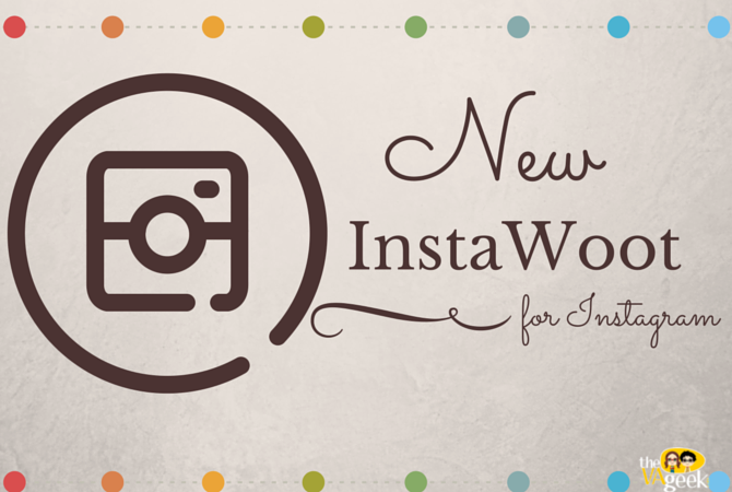 Introducing InstaWoot for Instagram
