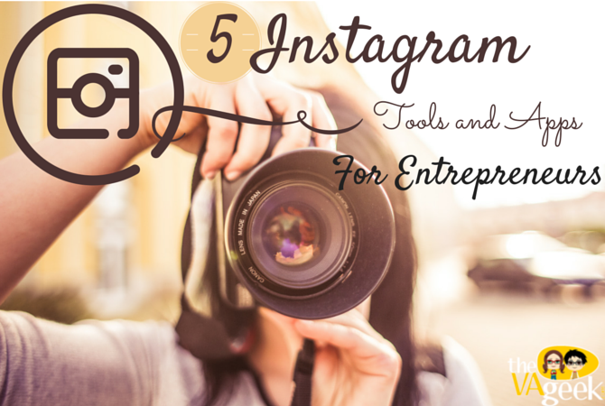5 Instagram Tools and Apps for Entrepreneurs