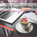How to Create a Happy Office Space