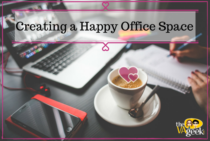 Creating a Happy Office Space