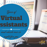 Types of Virtual Assistants and Which One is Right For You?