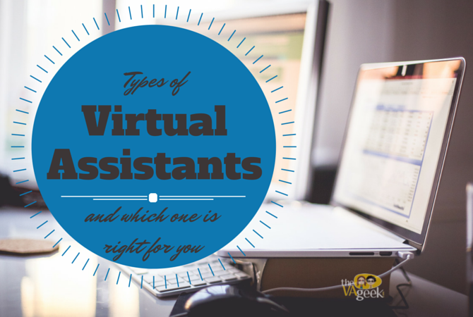 Types of Virtual Assistants and which one is right for you