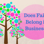 Should Faith be part of your Business?