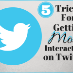 5 Tricks For Getting More Interaction On Twitter