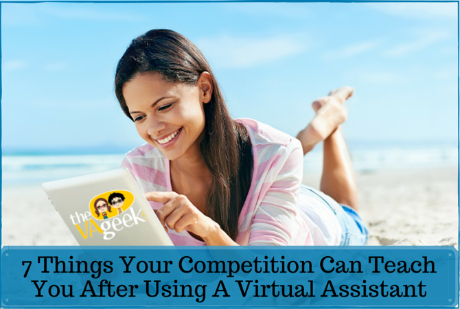 7 Things Your Competition Can Teach you after  using a virtual assistant
