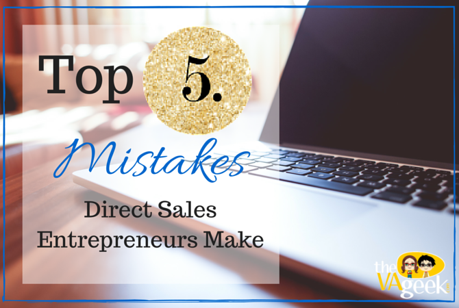 Top 5 Mistakes Direct Sales Entrepreneurs Make