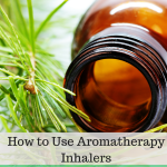 How To Use Aromatherapy Inhalers