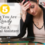 5 Signs You Are Ready for a Virtual Assistant