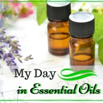 My Day in Essential Oils