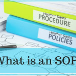 What is an SOP or Standard Operating Procedure