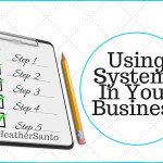 Using Systems in Your Business