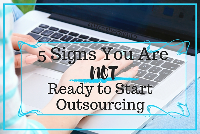 Girl with Computer that says 5 signs you are not ready to start outsourcing