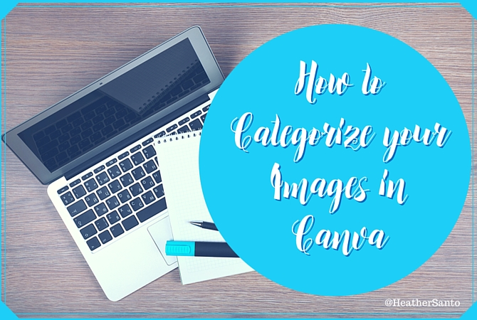 How to categorize your uploaded images in Canva