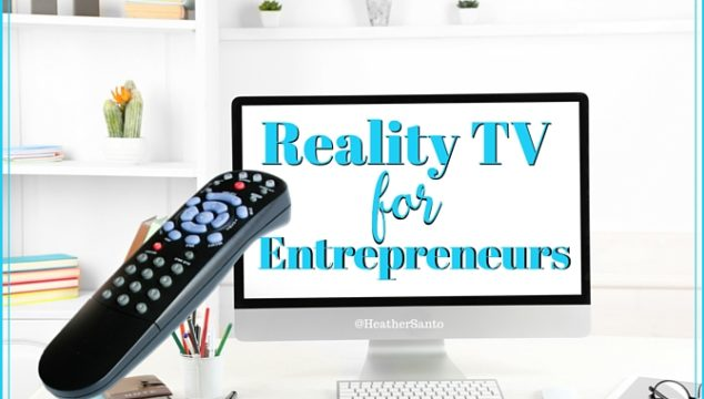 Reality TV Shows For Entrepreneurs