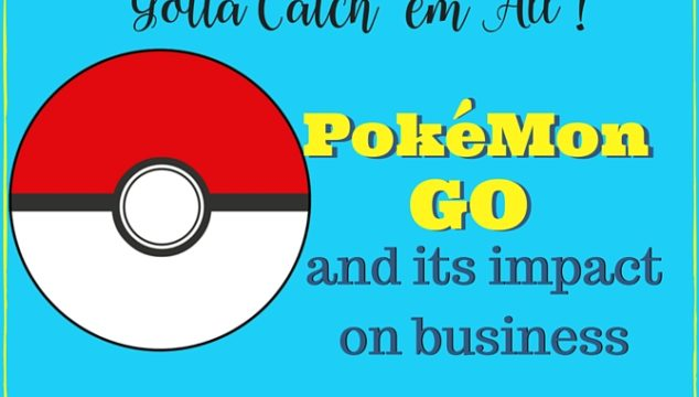 Pokemon Go – Its impact on Business