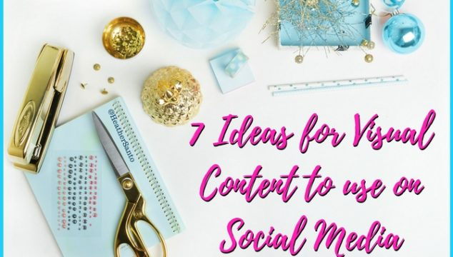 7 Ideas for Visual Content on Social Media