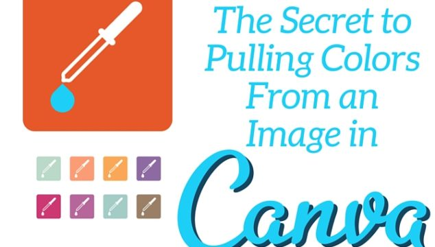 The Secret to Pulling Colors From an Image in Canva