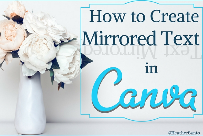 how-to-create-mirrored-text-in-canva
