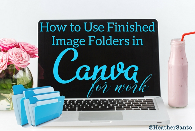 using-finished-image-folders-inside-canva-for-work